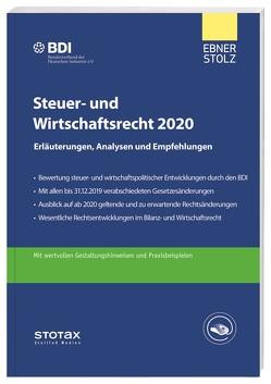 Steuer- und Wirtschaftsrecht 2020 von BDI,  Unternehmen, Ebner Stolz,  Unternehmen