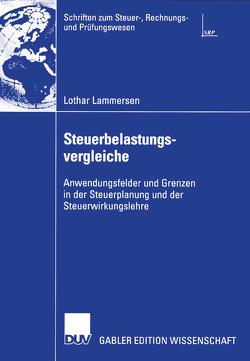 Steuerbelastungsvergleiche von Lammersen,  Lothar, Schreiber,  Prof. Dr. Ulrich