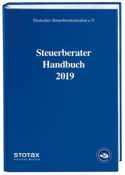 Steuerberater Handbuch 2019 von Deutsches Steuerberaterinstitut e.V.