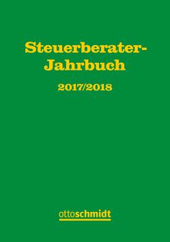 Steuerberater-Jahrbuch 2017/2018 von Fachinstitut der Steuerberater, Hüttemann,  Rainer, Rödder,  Thomas