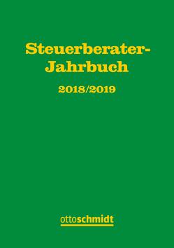 Steuerberater-Jahrbuch 2018/2019 von Fachinstitut der Steuerberater, Hüttemann,  Rainer, Rödder,  Thomas