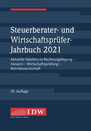 Steuerberater- und Wirtschaftsprüfer-Jahrbuch 2021