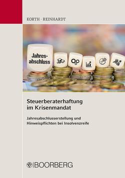 Steuerberaterhaftung im Krisenmandat von Korth,  H.-Michael, Reinhardt,  Frank