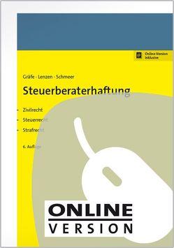 Steuerberaterhaftung von Gräfe,  Jürgen, Lenzen,  Rolf, Schmeer,  Andreas, Wollweber,  Markus