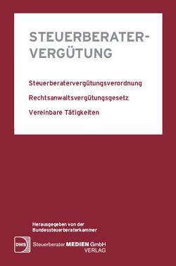 Steuerberatervergütung von Scaraggi-Kreitmayer,  Ass. jur. Annamaria, Weiler,  Dr. Heinrich