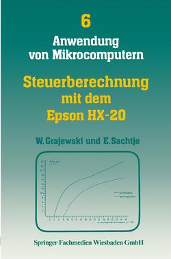 Steuerberechnung mit dem Epson HX-20 von Grajewski,  Werner