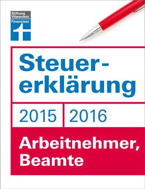 Steuererklärung 2015/2016 – Arbeitnehmer, Beamte von Fröhlich,  Hans W.