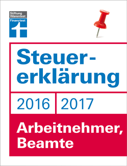Steuererklärung 2016/2017 – Arbeitnehmer, Beamte von Fröhlich,  Hans W.