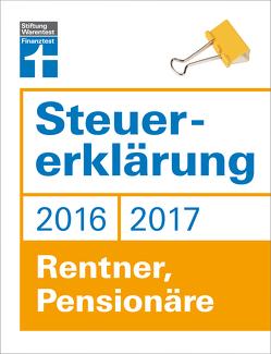 Steuererklärung 2016/2017 – Rentner, Pensionäre von Fröhlich,  Hans W.