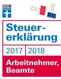 Steuererklärung 2017/2018 – Arbeitnehmer, Beamte von Fröhlich,  Hans W.