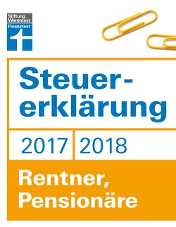 Steuererklärung 2017/2018 – Rentner, Pensionäre von Fröhlich,  Hans W.