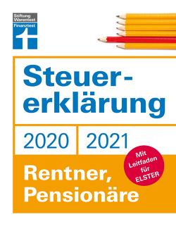 Steuererklärung 2020/2021 – Rentner, Pensionäre von Rauhöft,  Angela