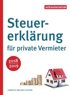 Steuererklärung für private Vermieter 2018/2019 von Waldau-Cheema,  Gabriele
