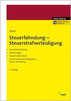 Steuerfahndung-Steuerstrafverteidigung von Webel,  Karsten