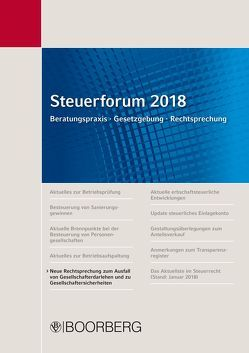 Steuerforum 2018 Beratungspraxis · Gesetzgebung · Rechtsprechung von Förster,  Guido