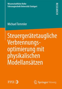 Steuergerätetaugliche Verbrennungsoptimierung mit physikalischen Modellansätzen von Temmler,  Michael