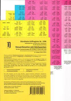 STEUERGESETZE Dürckheim-Griffregister mit Stichworten Nr. 1996 (2018) 192.EL von Dürckheim,  Constantin von, Glaubitz,  Thorsten, Kuhn,  Simon, Magerova,  Lenka, Rüppel,  Elena