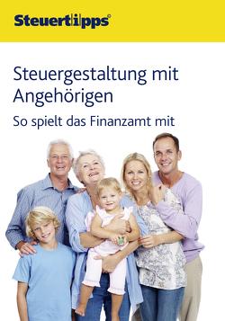 Steuergestaltung mit Angehörigen