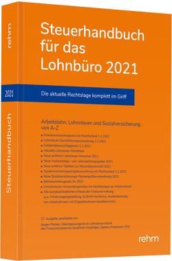 Steuerhandbuch für das Lohnbüro 2021 von Plenker,  Jürgen