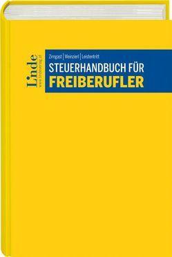 Steuerhandbuch für Freiberufler von Leistentritt,  Mario, Weinzierl,  Christine, Zirngast,  Sabine