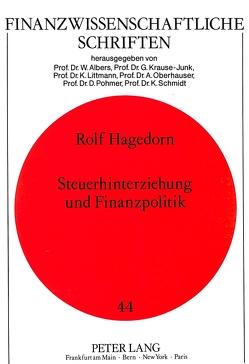Steuerhinterziehung und Finanzpolitik von Hagedorn,  Rolf