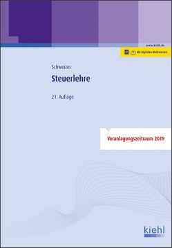 Steuerlehre von Schweizer,  Reinhard