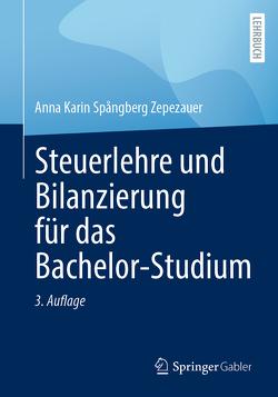Steuerlehre und Bilanzierung für das Bachelor-Studium von Spångberg Zepezauer,  Anna Karin