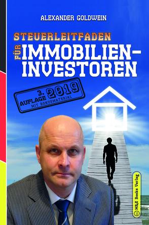 Steuerleitfaden für Immobilieninvestoren von Goldwein,  Alexander