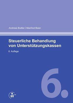 Steuerliche Behandlung von Unterstützungskassen von Baier,  Manfred, Buttler,  Andreas