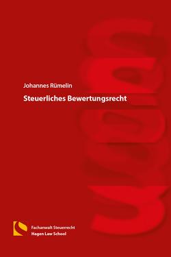Steuerliches Bewertungsrecht von Rümelin,  Johannes