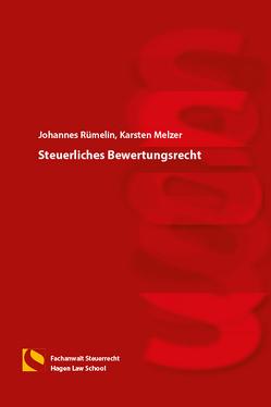 Steuerliches Bewertungsrecht von Melzer,  Karsten, Rümelin,  Johannes