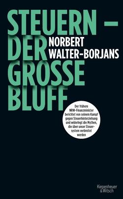Steuern – Der große Bluff von Walter-Borjans,  Norbert