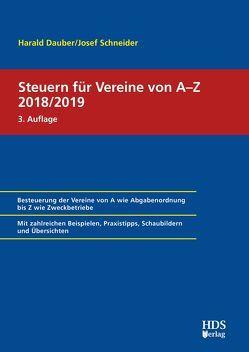 Steuern für Vereine von A-Z 2018/2019 von Dauber,  Harald, Schneider,  Josef