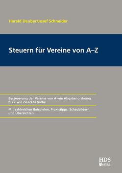 Steuern für Vereine von A-Z von Dauber,  Harald, Schneider,  Josef
