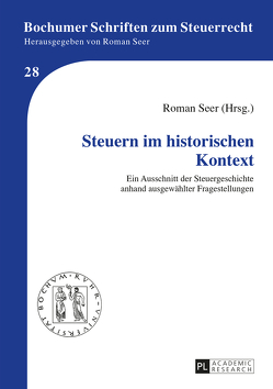 Steuern im historischen Kontext von Seer,  Roman