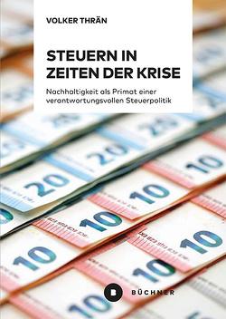 Steuern in Zeiten der Krise von Thrän,  Volker