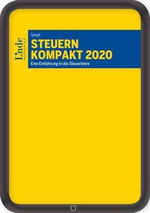 Steuern kompakt 2020 von Tumpel,  Michael