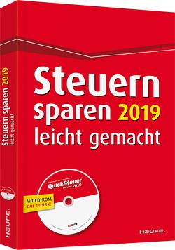 Steuern sparen 2019 leicht gemacht von Dittmann,  Willi, Haderer,  Dieter, Happe,  Rüdiger