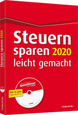 Steuern sparen 2020 leicht gemacht mit CD-ROM von Dittmann,  Willi, Haderer,  Dieter, Happe,  Rüdiger