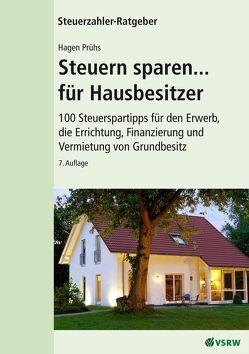 Steuern sparen…für Hausbesitzer von Prühs,  Hagen