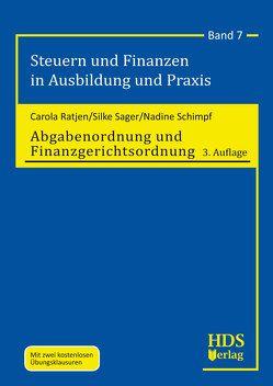 Abgabenordnung und Finanzgerichtsordnung von Ratjen,  Carola, Sager,  Silke, Schimpf,  Nadine