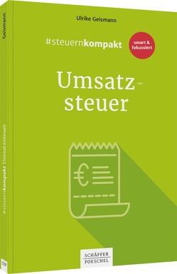 #steuernkompakt Umsatzsteuer von Geismann,  Ulrike