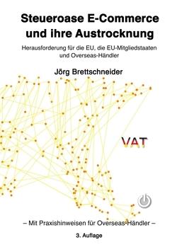 Steueroase E-Commerce und ihre Austrocknung von Brettschneider,  Jörg