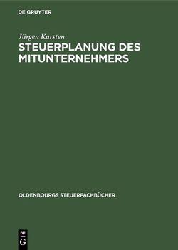 Steuerplanung des Mitunternehmers von Karsten,  Jürgen