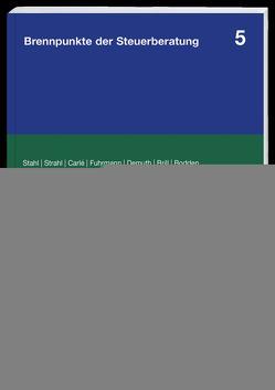 Steuerplanung und Unternehmensumstrukturierung von Bodden,  Guido, Brill,  Mirko, Carlé,  Thomas, Demuth,  Ralf, Fuhrmann,  Claas, Strahl,  Martin