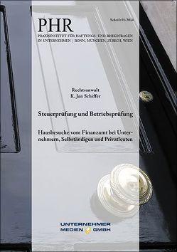 Steuerprüfung und Betriebsprüfung von Nenzel,  Reinhard, Schiffer,  K. Jan