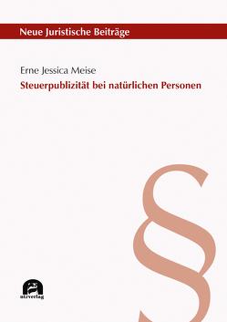 Steuerpublizität bei natürlichen Personen von Meise,  Erne Jessica