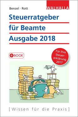 Steuerratgeber für Beamte von Benzel,  Wolfgang, Rott,  Dirk