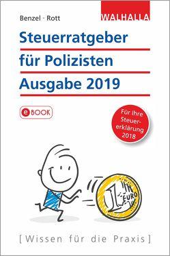 Steuerratgeber für Polizisten – Ausgabe 2019 von Benzel,  Wolfgang, Rott,  Dirk