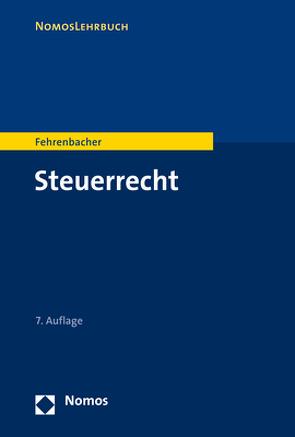 Steuerrecht von Fehrenbacher,  Oliver